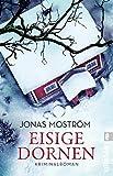 Eisige Dornen (Ein... von Moström, Jonas