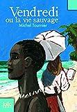 Vendredi ou la vie sauvage - Folio Junior - 15/03/2007