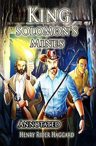 King Solomon's Mines: Annotated (English Edition)