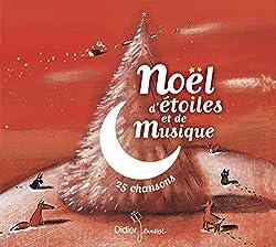 Noël d'étoiles et de Musique (25 chansons)
