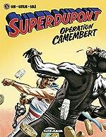 Superdupont - Tome 03 - Opération camembert de Gotlib
