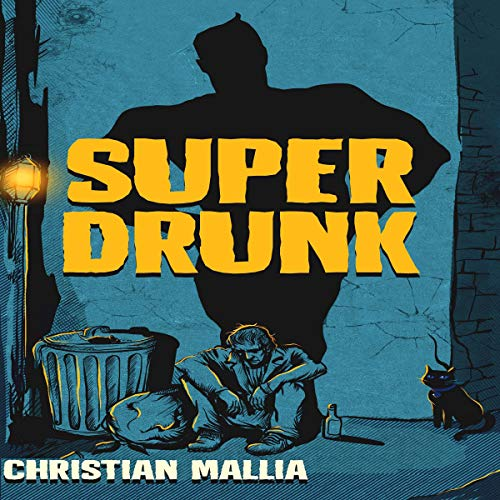 SuperDrunk audiobook cover art