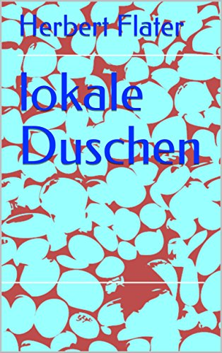 lokale Duschen (Italian Edition)
