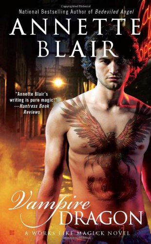 Vampire Dragon (Works Like Magick, book 3) by Annette Blair