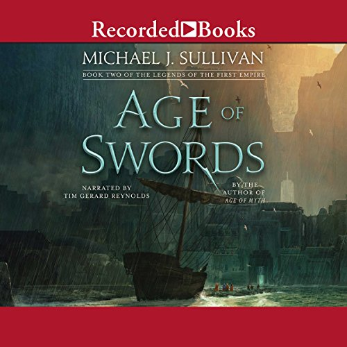 Age of Swords     The Legends of the First Empire, Book 2              By:                                                                                                                                 Michael J. Sullivan                               Narrated by:                                                                                                                                 Tim Gerard Reynolds                      Length: 20 hrs and 3 mins     301 ratings     Overall 4.7