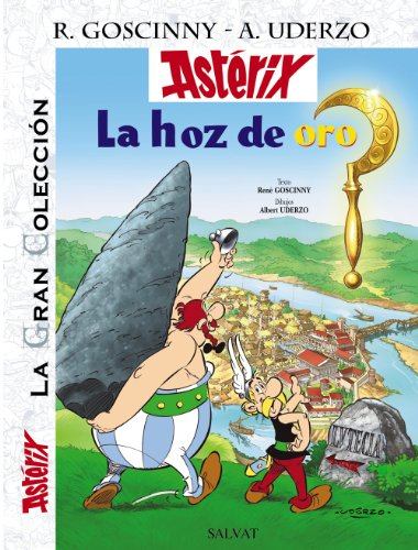 Asterix la hoz de oro / Asterix and the Golden Sickle: La Gran Coleccion / the Great Collection