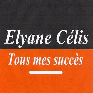 Tous mes succès - Elyane Célis
