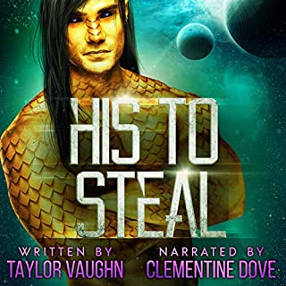 His to Steal: An Alien Overlords Novel audiobook cover art