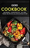 Gerd Cookbook: MEGA BUNDLE - 6 Manuscripts in 1 - 240+ GERD - friendly recipes for a balanced and...