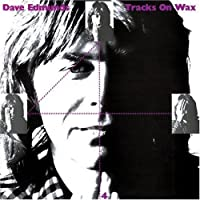 Tracks on Wax 4 by Dave Edmunds (2008-04-22)