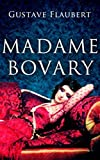 Madame Bovary (Annotated) (English Edition)