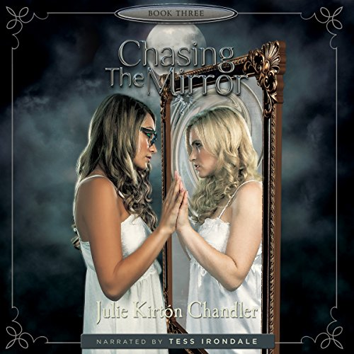 Chasing the Mirror audiobook cover art