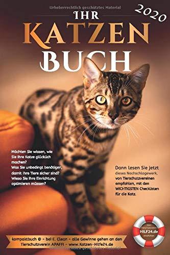 Ihr Katzenbuch 2020: Durch Ihren Kauf helfen Sie ausgesetzten Tieren jetzt sofort... Danke!!!