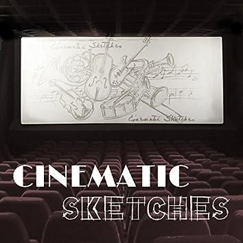 Cinematic Sketches (Original Soundtrack)