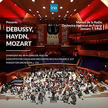 INA Presents: Debussy, Haydn, Mozart by Orchestre National de France at the Maison de la Radio (Recorded 7th January 1965)