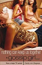 Gossip Girl 8: Nothing Can Keep Us Together