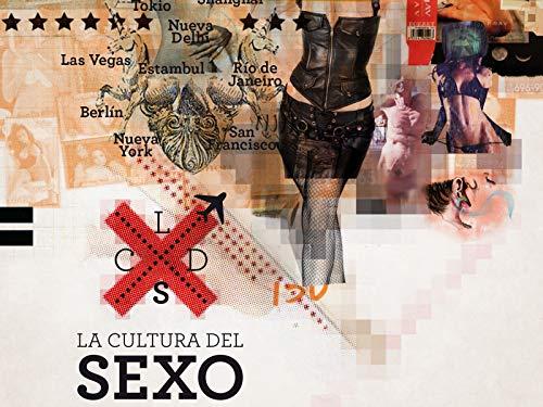 La Cultura del Sexo