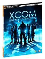 XCOM - Enemy Unknown Official Strategy Guide de BradyGames