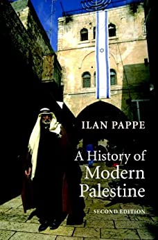 A History of Modern Palestine: One Land, Two Peoples (English Edition) par [Ilan Pappe]