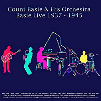 Basie Live, 1937 - 1945