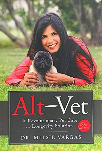 Alternative Medicine for Pets (Alt-Vet): The Revolutionary Pet Care and Longevity Solution (English Edition)