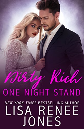 Dirty Rich One Night Stand: Cat & Reese by [Lisa Renee Jones]
