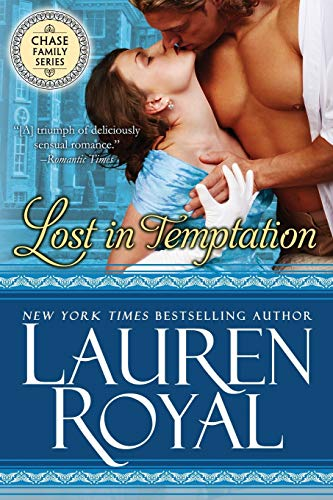 Lost in Temptation (The Regency Chase Family)