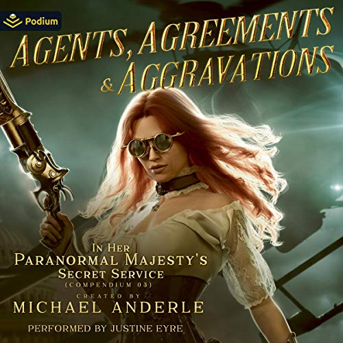 Agents, Agreements, and Aggravations cover art