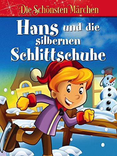 Hans und die silbernen Schlittschuhe - Die schönsten Sagen