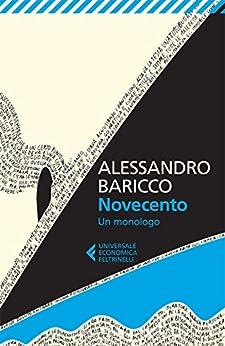 Novecento (Universale economica Vol. 8088) di [Alessandro Baricco]