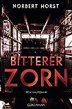 Image of Bitterer Zorn: Kriminalroman - Ein Steiger-Krimi 4