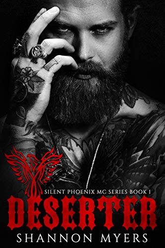 Deserter (Silent Phoenix MC Series Book 1)