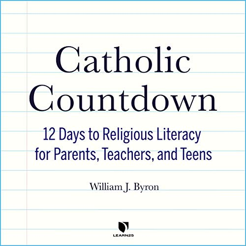 Catholic Countdown: 12 Days to Religious Literacy for Parents, Teachers, and Teens copertina