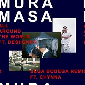 All Around The World (Sega Bodega Remix)