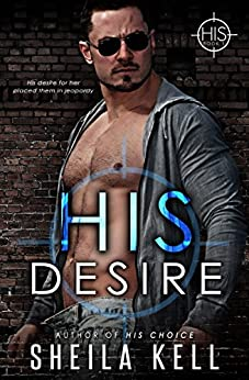 His Desire (HIS Series Book 1) by [Sheila Kell]