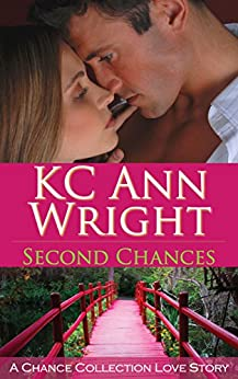 Second Chances by [KC Ann Wright, Lorelei Logsdon]