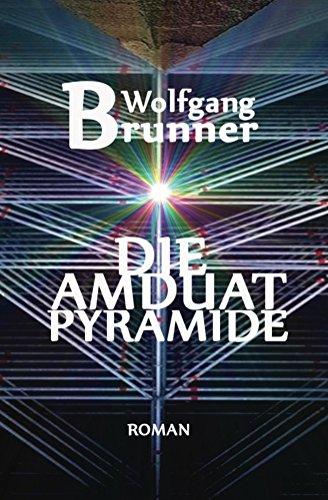 Die Amduat-Pyramide (German Edition)