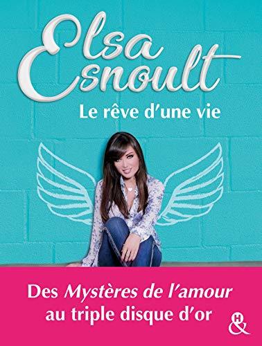 Le rêve d'une vie: Découvrez le parcours de la chanteuse ! Retrouvez Elsa Esnoult dans Danse avec stars !