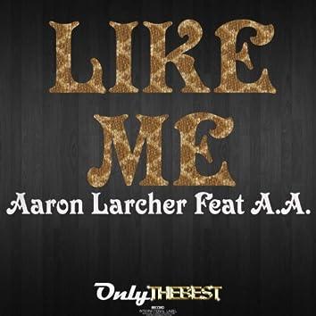Like Me (feat. A.A.)