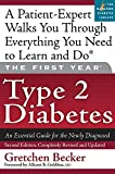 The First Year: Type 2 Diabetes: An Essential Guide for the Newly Diagnosed (Marlowe Diabetes Library)