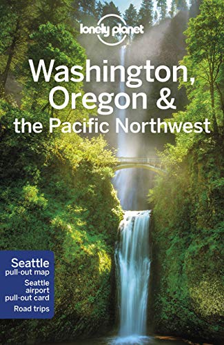 Lonely Planet Washington, Oregon & the Pacific Northwest 8 (Regional Guide)
