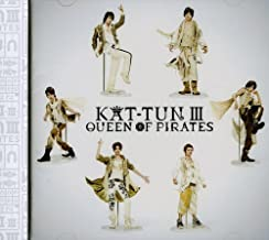 Kat-Tun III-Queen of Pirates