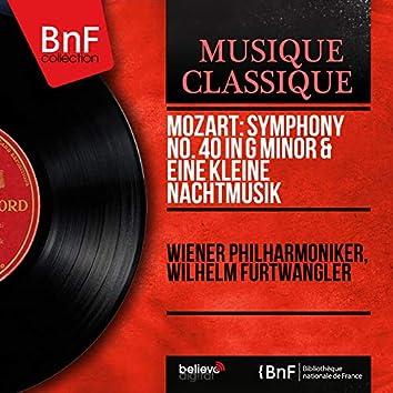Mozart: Symphony No. 40 in G Minor & Eine kleine Nachtmusik (Mono Version)