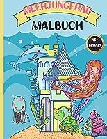 Meerjungfrau Malbuch: fuer Kinder 4-8, Niedliche, einzigartige Ausmalbilder mit wunderschoenen Meerjungfrauen und Meeresbewohnern