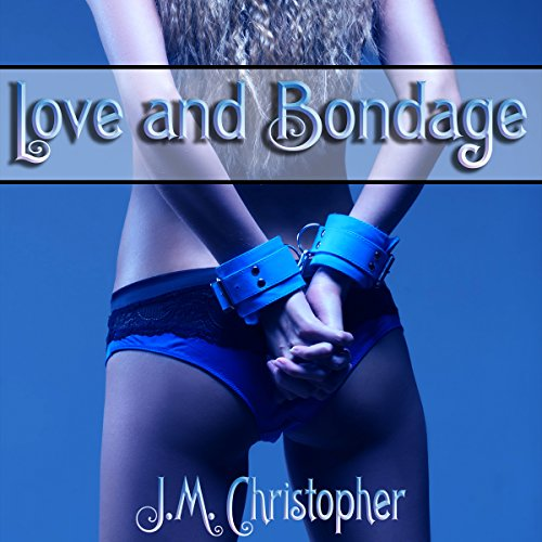 Love and Bondage audiobook cover art