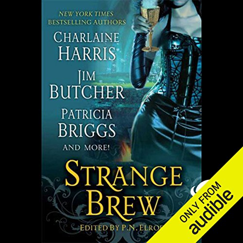 Strange Brew                   By:                                                                                                                                 Caitlin Kittredge,                                                                                        Jim Butcher,                                                                                        P. N. Elrod,                   and others                          Narrated by:                                                                                                                                 Christian Rummel,                                                                                        Therese Plummer,                                                                                        Jennifer Van Dyck,                   and others                 Length: 12 hrs and 10 mins     77 ratings     Overall 3.8