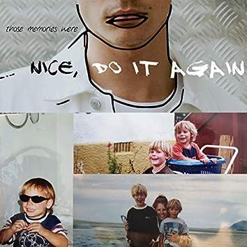 Nice, Do It Again EP