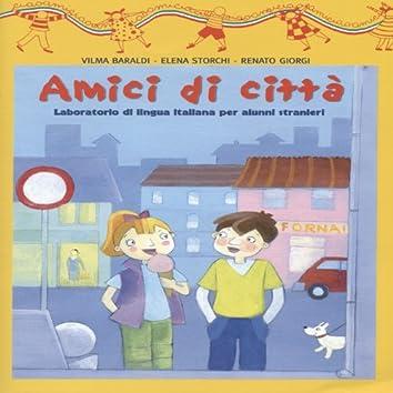 Amici di città (Laboratorio di lingua italiana per alunni stranieri)