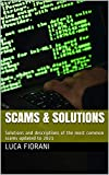 SCAMS & SOLUTIONS: Solutions and descriptions of the most common scams updated to 2021 (English Edition)