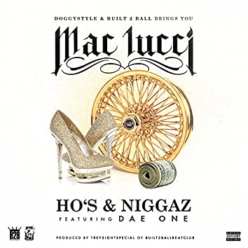 Ho's & Niggaz (feat. Dae One) - Single